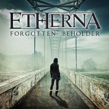 """Nuovo album in arrivo per gli Etherna """"Forgotten Beholder"""""""