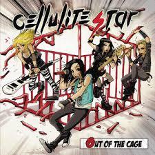 """Cellulite Star – Disponibile  il nuovo Album """"Out Of The Cage"""""""