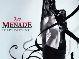 """La Menade – Nuovo album """"Disumanamente"""""""