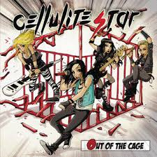 "Cellulite Star – Disponibile  il nuovo Album ""Out Of The Cage"""
