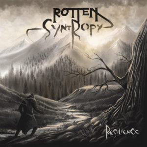 Rotten Syntropy – Resilience